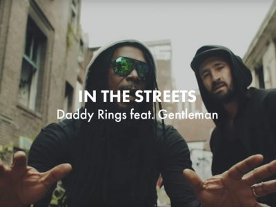 Daddy Rings feat. Gentleman - In The Streets