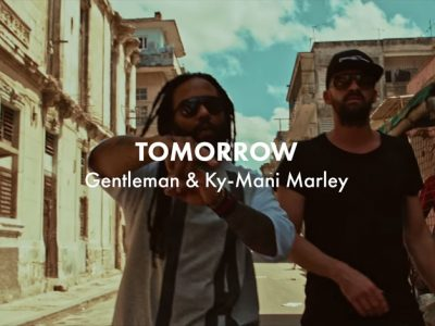 Gentleman & Ky-Mani Marley - Tomorrow