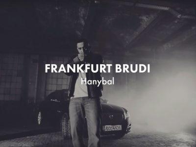 Hanybal - FRANKFURT BRUDI