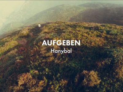 Hanybal - AUFGEBEN