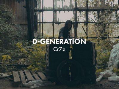 Cr7z - D-Generation