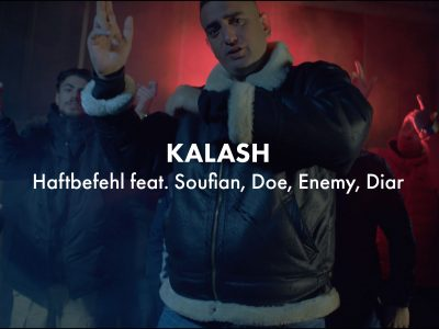 Haftbefehl - Kalash (feat. Soufian, DOE, Enemy, Diar)